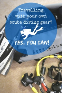 Travelling with your own scuba diving gear