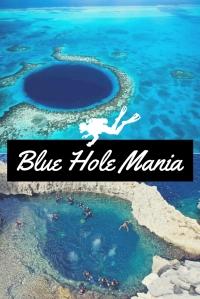 Blue Hole Mania scuba diving