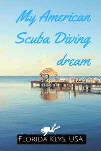 My American Scuba Diving dream in the Florida Keys USA