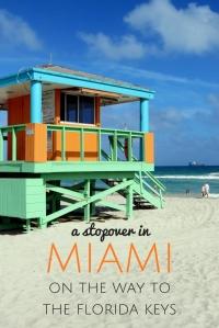 Stopover in Miami on the way to the Florida Keys USA