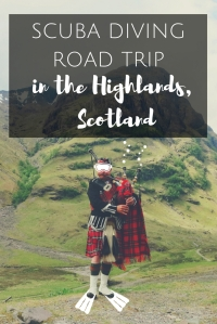 My Ultimate Scuba diving Road trip in the Highlands Scotland