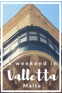 a weekend in Valletta Malta