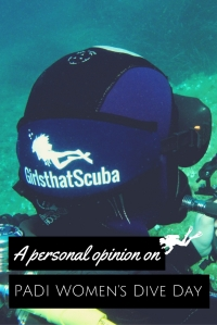 A personal opinion on PADI Womens Dive Day