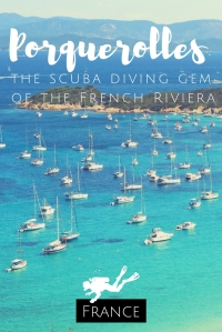 Porquerolles the scuba diving gem of the French Riviera France