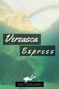 Verzasca Express - Adventurous River diving in Ticino Switzerland - scuba diving in Verzasca River - World Adventure Divers