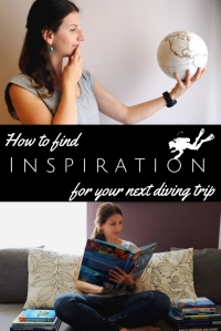 How to find inspiration for your next scuba diving trip